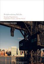 Peripheralizing DeLillo cover