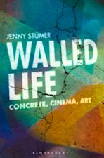 Walled Life cover