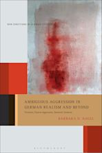 Ambiguous Aggression in German Realism and Beyond cover
