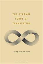 The Strange Loops of Translation cover