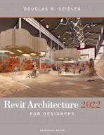 Revit Architecture 2022 for Designers cover