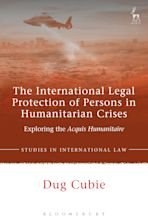 The International Legal Protection of Persons in Humanitarian Crises cover