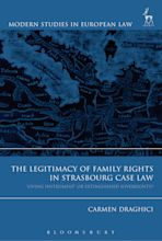 The Legitimacy of Family Rights in Strasbourg Case Law cover