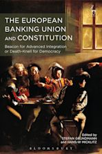 The European Banking Union and Constitution cover