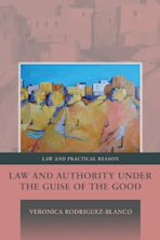 Law and Authority under the Guise of the Good cover