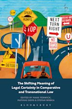The Shifting Meaning of Legal Certainty in Comparative and Transnational Law cover