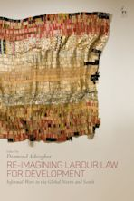 Re-Imagining Labour Law for Development cover