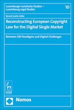 Reconstructing European Copyright Law for the Digital Single Market cover