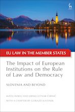The Impact of European Institutions on the Rule of Law and Democracy cover