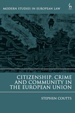 Citizenship, Crime and Community in the European Union cover
