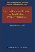International Arbitration of Intellectual Property Disputes cover