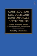 Construction Law, Costs and Contemporary Developments: Drawing the Threads Together cover