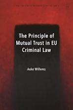 The Principle of Mutual Trust in EU Criminal Law cover