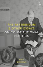 The Referendum and Other Essays on Constitutional Politics cover