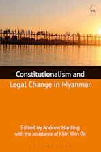 Constitutionalism and Legal Change in Myanmar cover