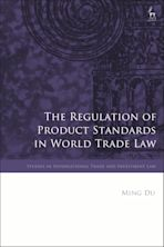 The Regulation of Product Standards in World Trade Law cover
