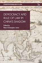 Democracy and Rule of Law in China's Shadow cover