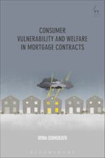Consumer Vulnerability and Welfare in Mortgage Contracts cover