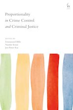 Proportionality in Crime Control and Criminal Justice cover