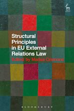 Structural Principles in EU External Relations Law cover
