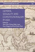 Gender, Sexuality and Constitutionalism in Asia cover