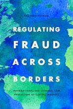Regulating Fraud Across Borders cover