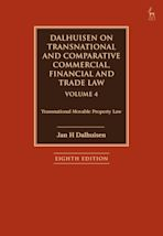 Dalhuisen on Transnational and Comparative Commercial, Financial and Trade Law Volume 4 cover