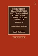 Dalhuisen on Transnational and Comparative Commercial, Financial and Trade Law Volume 5 cover
