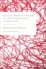 Digital Work Platforms at the Interface of Labour Law cover