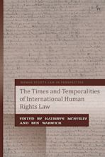 The Times and Temporalities of International Human Rights Law cover