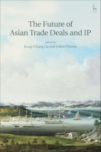 The Future of Asian Trade Deals and IP cover