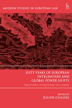 Sixty Years of European Integration and Global Power Shifts cover