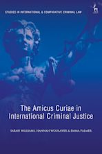 The Amicus Curiae in International Criminal Justice cover