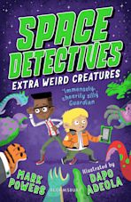 Space Detectives: Extra Weird Creatures cover