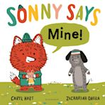 "SONNY SAYS, ""Mine!"" cover"
