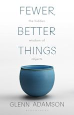 Fewer, Better Things cover