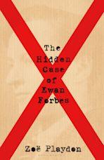 The Hidden Case of Ewan Forbes cover