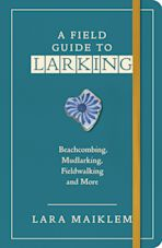 A Field Guide to Larking cover