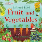 Kew: Lift and Look Fruit and Vegetables cover