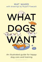What Dogs Want cover