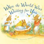When the World Was Waiting for You (padded board book) cover