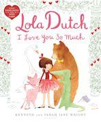 Lola Dutch I Love You So Much cover