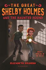 The Great Shelby Holmes and the Haunted Hound cover