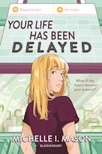 Your Life Has Been Delayed cover