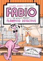 Fabio The World's Greatest Flamingo Detective: Mystery on the Ostrich Express cover