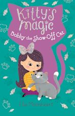 Kitty's Magic 8: Bobby the Show-Off Cat cover
