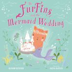 The FurFins and the Mermaid Wedding cover