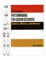 Practical Guide to Patternmaking for Fashion Designers: Juniors, Misses and Women cover