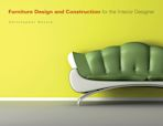 Furniture Design and Construction for the Interior Designer cover