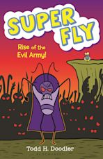 Super Fly 4: Rise of the Evil Army! cover